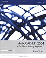 AutoCAD LT A Problem-Solving Approach by Tickoo