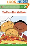 The Pizza That We Made (Penguin Young Readers, L2)