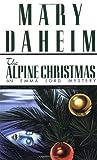 The Alpine Christmas (Emma Lord Mysteries) (0345382706) by Daheim, Mary