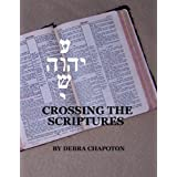 Crossing the Scriptures ~ Debra Chapoton