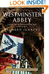 Westminster Abbey: A thousand years o...