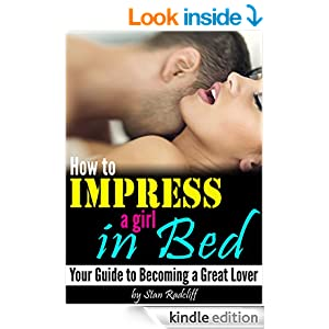 how to impress a girl for bed