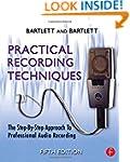 Practical Recording Techniques: The S...