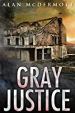 Gray Justice (Tom Gray #1)