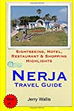 Jerry Wallis Nerja Travel Guide: Sightseeing, Hotel, Restaurant & Shopping Highlights