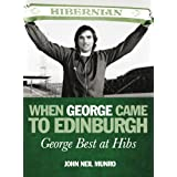 When George Came to Edinburghby John Neil Munro