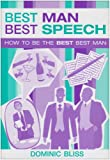 Best Man Best Speech: How to be the Best Best Man