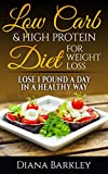 LOW CARB: 20 LOW CARB & HIGH PROTEIN RECIPES. How To Lose Weight WITHOUT DIET And EXERCISE!: (low carb diet books, low carbohydrate foods low carb, low ... manual,  weight watchers cookbook Book 1)