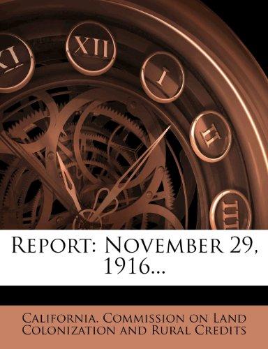 Report: November 29, 1916...