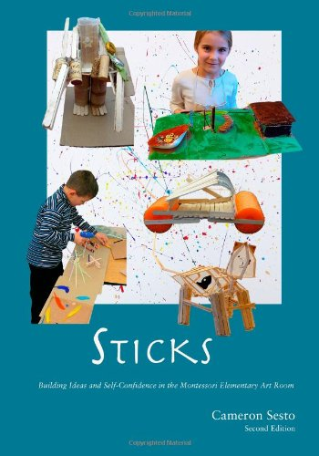 Sticks: Building Ideas and Self-Confidence in the Montessori Elementary Art Room