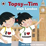Jean Adamson Topsy and Tim: Visit London (Topsy & Tim)
