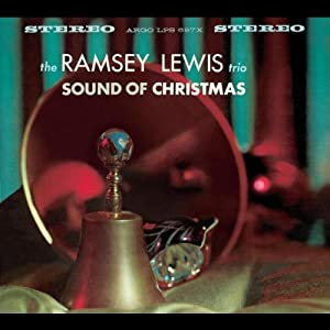 Sound Of Christmas by Ramsey Lewis Ramsey Lewis