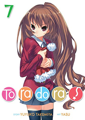 Toradora! (Light Novel) Vol. 7 [Takemiya, Yuyuko] (Tapa Blanda)