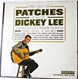 The Tale of Patches Sung By Dickey Lee and Eleven Others Songs