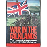 """War in the Falklands: Campaign in Pictures ~ """"Sunday Express"""""""
