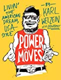 Power Moves: Livin the American Dream, USA Style