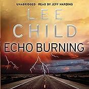Echo Burning: Jack Reacher 5 | Lee Child