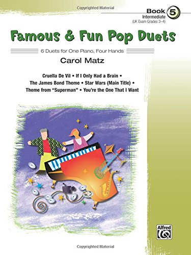 Famous & Fun Pop Duets: 6 Duets for One Piano, Four Hands