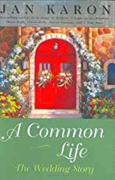 A Common Life: The Wedding Story (The Mitford Years, Book 6)