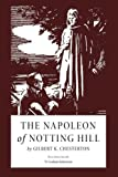 img - for The Napoleon of Notting Hill: Illustrated book / textbook / text book
