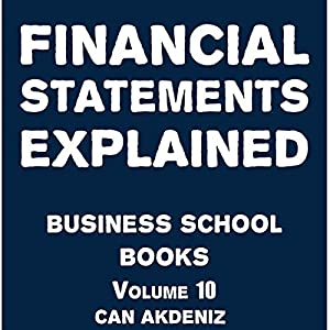 Financial Statements Explained: Business School Books Volume 10 | Livre audio