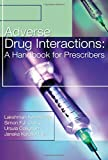 img - for Adverse Drug Interactions: A Handbook for Prescribers (A Hodder Arnold Publication) book / textbook / text book