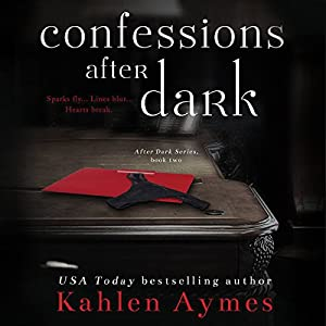 Confessions After Dark (After Dark Series, #2) Audiobook