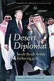 img - for Desert Diplomat: Inside Saudi Arabia Following 9/11 book / textbook / text book