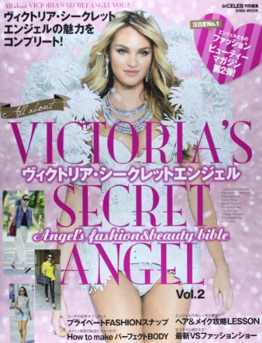 All about VICTORIA'S SECRET ANGEL vol.2 ヴィクトリア・シークレットエンジェルの魅力をコンプリート! (英和MOOK)