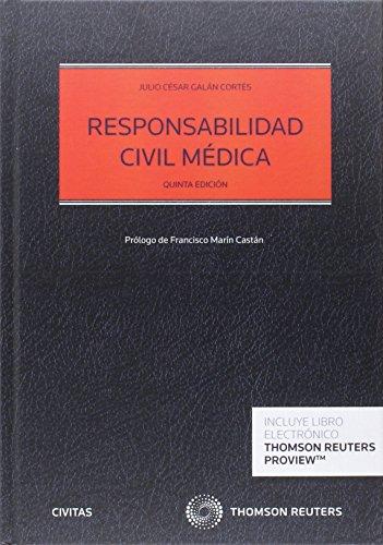 Responsabilidad civil médica (5ª ed.) (Estudios y Comentarios de Legislación)