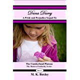 Dana Darcy: A Sequel to the Cumberland Plateau (The Modern Pemberley Series Book 2) ~ M. K. Baxley