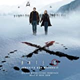 The X-Files: I Want to Believe - Original Motion Picture Soundtrack ~ Mark Snow