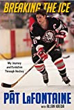 img - for Breaking the Ice: My Journey and Evolution Through Hockey book / textbook / text book