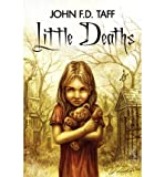 [ Little Deaths ] By Taff, John F D ( Author ) [ 2012 ) [ Paperback ]