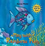Marcus Pfister The Rainbow Fish (Pop Up): A Pop-up Book