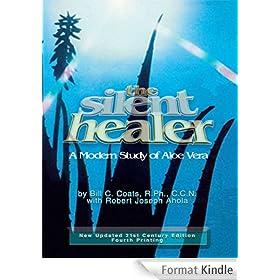 The Silent Healer - A Modern Study of Aloe Vera (English Edition)