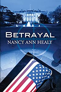 Betrayal by Nancy Ann Healy ebook deal