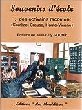 Souvenirs d'école : Corrèze, Creuse, Haute-Vienne