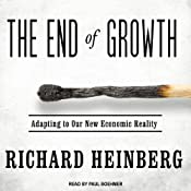 The End of Growth: Adapting to Our New Economic Reality | [Richard Heinberg]