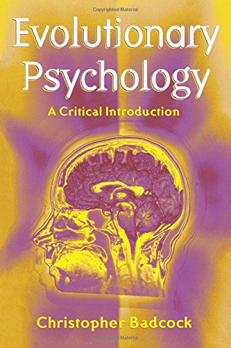 Evolutionary Psychology: A Clinical Introduction: A Critical Introduction