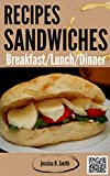 Sandwich recipes : Sandwiches maker cookbooks