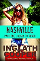 Nashville - Part One - Ready to Reach (Volume 1)