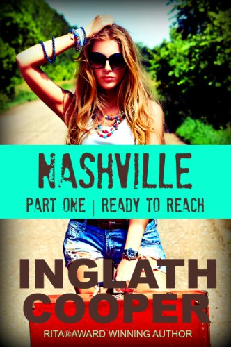 Nashville - Part One - Ready To Reach by Inglath Cooper ebook deal