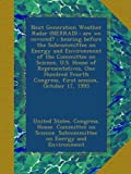 img - for Next Generation Weather Radar (NEXRAD) : are we covered? : hearing before the Subcommittee on Energy and Environment of the Committee on Science, U.S. ... Congress, first session, October 17, 1995 book / textbook / text book