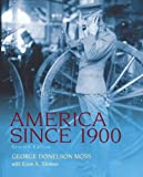 img - for America Since 1900 (7th Edition) book / textbook / text book