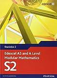 Edexcel AS and A Level Modular Mathematics - Statistics 2
