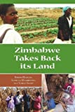 Zimbabwe Takes Back Its Land (1565495209) by Hanlon, Joseph