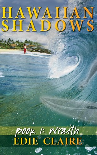 Wraith (Hawaiian Shadows, Book One)