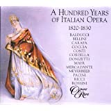 A Hundred Years of Italian Opera (1820-1830)by Giuseppe Balducci