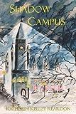 Shadow Campus